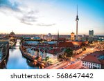 Stock photo berlin skyline with tv tower and berlin cathedral at blue hour 568647442