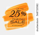 one day sale 25  off sign over... | Shutterstock .eps vector #568720582