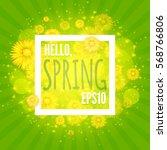 green shining spring background ... | Shutterstock .eps vector #568766806