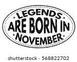 legends are born in november on ...   Shutterstock .eps vector #568822702