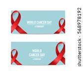 world cancer day. february 4.... | Shutterstock .eps vector #568978192
