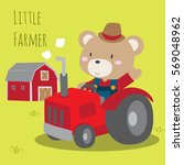 cute farmer teddy bear driving... | Shutterstock .eps vector #569048962