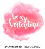 be my valentine lettering on... | Shutterstock .eps vector #569063482