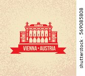 vienna state opera. the symbol... | Shutterstock .eps vector #569085808