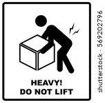 warning heavy object sign. do... | Shutterstock .eps vector #569202796