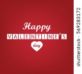 happy valentines day lettering... | Shutterstock .eps vector #569283172