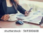 close up of woman hands using...   Shutterstock . vector #569300608