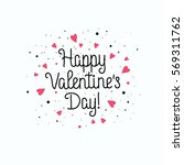 happy valentine's day... | Shutterstock .eps vector #569311762