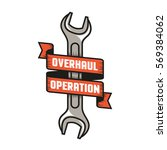 vintage emblem overhaul repair... | Shutterstock .eps vector #569384062