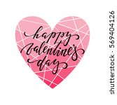 happy valentine's day hand... | Shutterstock .eps vector #569404126