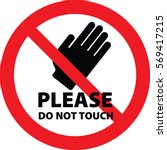 Please Do Not Touch Sign Vector
