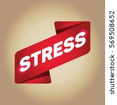 stress arrow tag sign. | Shutterstock .eps vector #569508652