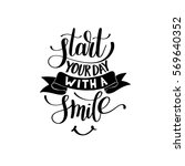 start your day with a smile... | Shutterstock .eps vector #569640352