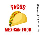 tacos icon. mexican fast food... | Shutterstock .eps vector #569670742