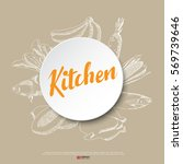 food hand draw poster ... | Shutterstock .eps vector #569739646