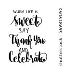 when life is sweet say thank... | Shutterstock .eps vector #569819092