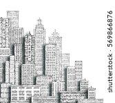 modern cityscape hand drawn... | Shutterstock . vector #569866876