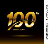 100 years golden anniversary...   Shutterstock .eps vector #569920246