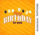 happy birthday celebration... | Shutterstock .eps vector #569942686