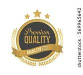 vector guaranteed premium... | Shutterstock .eps vector #569965642