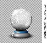 snow glass transparent ball ... | Shutterstock .eps vector #570047362
