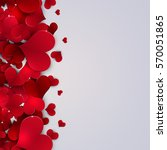 holiday valentines day hearts...   Shutterstock . vector #570051865
