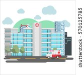 hospital emergency building... | Shutterstock .eps vector #570125785
