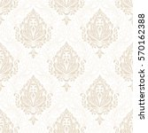 vector damask seamless pattern... | Shutterstock .eps vector #570162388