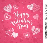 happy valentine's day greeting... | Shutterstock .eps vector #570177412