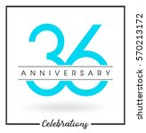 anniversary emblems 36... | Shutterstock .eps vector #570213172