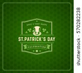 saint patricks day retro... | Shutterstock .eps vector #570282238