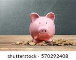 piggy bank. | Shutterstock . vector #570292408