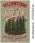 vintage vector of wilderness... | Shutterstock .eps vector #570326116