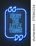 enjoy the little things  ... | Shutterstock . vector #570361216