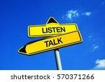 listen vs talk   traffic sign...   Shutterstock . vector #570371266