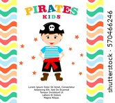 kid in pirate costume poster.... | Shutterstock .eps vector #570466246