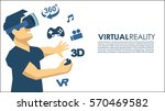 man in a vr glasses 3d virtual... | Shutterstock .eps vector #570469582