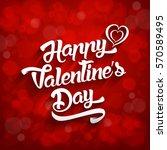 happy valentines day... | Shutterstock . vector #570589495