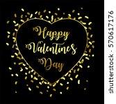 happy valentine's day gold... | Shutterstock .eps vector #570617176