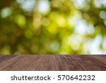 empty wooden table with... | Shutterstock . vector #570642232