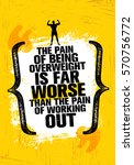 the pain of being overweight is ... | Shutterstock .eps vector #570756772