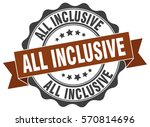 all inclusive. stamp. sticker.... | Shutterstock .eps vector #570814696