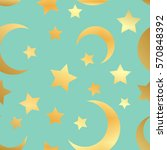 moon and star seamless pattern. ... | Shutterstock .eps vector #570848392