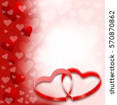 valentine background | Shutterstock . vector #570870862