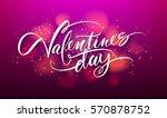 happy valentines day... | Shutterstock .eps vector #570878752