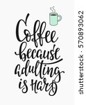 quote cup typography.... | Shutterstock .eps vector #570893062
