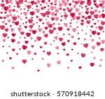confetti hearts on white.... | Shutterstock .eps vector #570918442