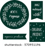 100  organic. beautiful... | Shutterstock .eps vector #570951196