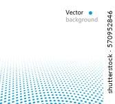 vector halftone dots. blue dots ... | Shutterstock .eps vector #570952846