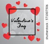valentine's day black frame... | Shutterstock .eps vector #571007506